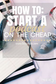 Step-by-step instructions on how to start a podcast (on the cheap). Learn how podcasting can help your personal and professional life and help you make money from home!