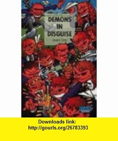 Demons in Disguise (Impact) (9780602261733) Jean Ure , ISBN-10: 0602261732  , ISBN-13: 978-0602261733 ,  , tutorials , pdf , ebook , torrent , downloads , rapidshare , filesonic , hotfile , megaupload , fileserve