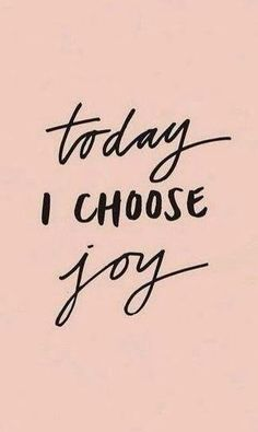 Today and every day. JOY: my intention for 2018