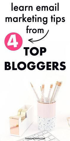 Learn Email Marketing Tips from 4 Top Bloggers - Twins Mommy