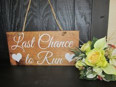 Ring Bearer LAST CHANCE to RUN Sign.With twine or by JCWShop, $22.00