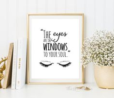 ❣ Please check our announcements tab for coupon codes! ❣  The Eyes Are Windows to the Soul Printable  ❥ No physical item will be shipped to you.
