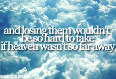 If Heaven Wasn't So Far Away - Justin Moore