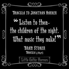 Horror Quotes, Movie Quotes, Funny Quotes, Life Quotes, Gothic Quotes, Dark Quotes, Best Quotes, Favorite Quotes, Dracula Quotes
