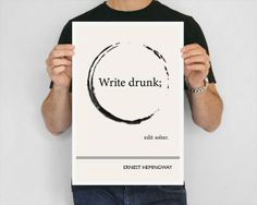 Ernest Hemingway Art Print, Write Drunk Edit Sober from Obvious State $24