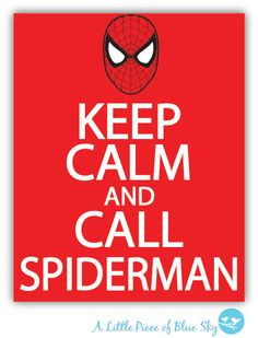 Keep Calm And Call Spiderman Print _ 8x10 or 11x14 _ Nursery Wall Quote _ Nursery Decor 8x10 Print Purchase 3 and get 1 FREE