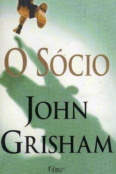 O SÓCIO ~ John Grisham | Livros & Blog