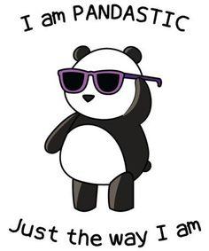 We are all pandastic just the way we are. Even this weird panda with sunglasses. Panda Wallpapers, Cute Wallpapers, Cute Animal Drawings, Cute Drawings, Panda Kawaii, Panda Mignon, Funny Tee Shirts, T Shirt, Workout Humor