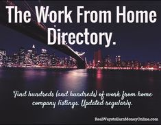 Do you dream of being a work at home mom?The work from home directory contains hundreds and hundreds of work from home company listings across a variety of categories. Start browsing and find your dream job from home!