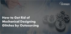 Few crucial reasons to build a partnership with outsourcing mechanical engineering design firm.   #mechanicalengineering #mechanicaldrawings #3dmodeling #outsourcing #engineering #mechanismdesign #engineers