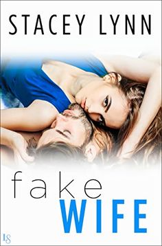 Great deals on Fake Wife by Stacey Lynn. Limited-time free and discounted ebook deals for Fake Wife and other great books.