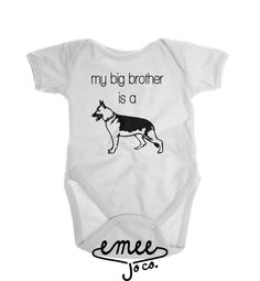 German Shepherd Baby Clothes, Big Brother Dog Shirt, Dog Baby Gifts, Dog Big Brother Shirt, Dog Baby Clothes, Baby Girl, Baby Boy