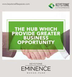 Keystone Eminence - The hub which provides greater business opportunity. www.keystonelifespaces.com #wakad #commercial #Office #Industry