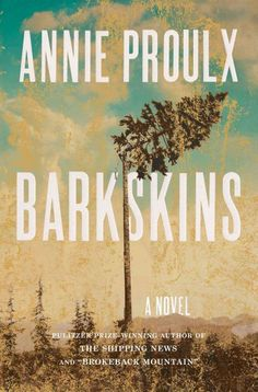 """""""Barkskins"""" by Annie Proulx ... Working as woodcutters under a feudal lord in seventeenth-century New France, two impoverished young Frenchmen follow separate journeys, one of extraordinary hardship, the other of wealth and craftiness, that shape their families throughout three centuries.  Find this book here @ your Library http://hpl.iii.com/record=b1265606~S1"""