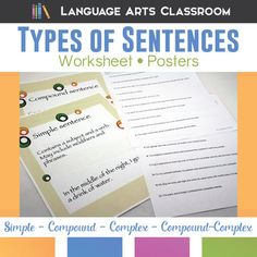 Types of Sentences: simple, compound, complex, compound complex - twenty sentences. Worksheets + Posters to study types of sentences.