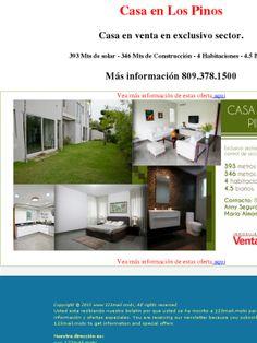 Casa en Los Pinos  Casa en venta en exclusivo sector.  393 Mts de solar - 346 Mts de Construcción - 4 Habitaciones - 4.5 Baños.  Más información 809.378.1500