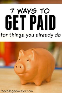 Wouldn't it be nice to get paid for doing nothing? If your answer was yes here are seven smart ways to earn money for things you already do. http://thecollegeinvestor.com/16536/how-to-earn-money-for-things-you-already-do/