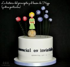 The little prince and the Higgs boson: a cake made for a very special physicist.