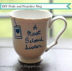 Cup of Delight: DIY Pride and Prejudice Mug {Delightfully Creative} Yarn Crafts, Diy And Crafts, Arts And Crafts, Craft Gifts, Diy Gifts, Jane Austen Books, Pride And Prejudice, Some Words, Diy Party