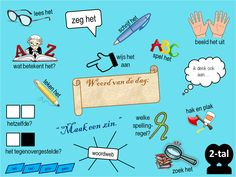 Woord van de dag Primary Teaching, School 2017, Teacher Inspiration, School Posters, Creative Teaching, Speech Therapy, Fun Learning, Spelling, Language