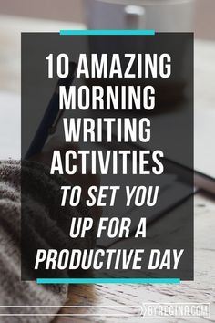 10 Morning Writing Activities for Entrepreneurs | by Regina | Bloglovin'
