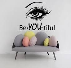 Eye Wall Decals Girl Model Beautiful Words Beauty Salon Vinyl Decal Sticker Home Decor Interior Design Art Mural Make Up Cosmetics Welcome to Our shop! Wall decals are one of the great decorative innovations of recent years. Decals are a an easy and inexp Beauty Salon Interior, Salon Interior Design, Interior Decorating, Studio Interior, Decorating Ideas, Vinyl Wall Art, Wall Decals, Sticker Vinyl, Wall Mural