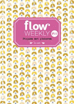Flow Weekly #22 Stop worrying  Flow Weekly includes a planner and to-do lists for you to fill in for the week ahead, as well as blank pages for thoughts, ideas, notes, dreams, wishes and plans. This week's edition also features: seven insights into why there's no sense in worrying; how to stop worrying; pep-talk sentences; gaining optimism; Fine Little Days poster; and much more.