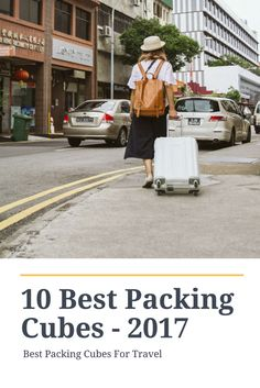 10 Best Packing Cubes For Travel – 2017