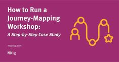 Nielsen Norman Group: Overview | LinkedIn Customer Journey Mapping, Step Guide, Small Groups, Case Study, Workshop, Knowledge, Neon Signs, Future, User Experience