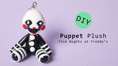 FNAF Puppet/ Marionette Plush Version Polymer Clay Tutorial