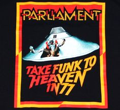 Parliament Take Funk To Heaven In 77 ...