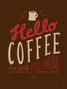 Who else dreams about coffee?