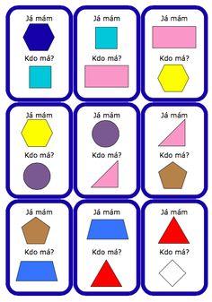 já mám,kdo má geometrie Math Lessons, Montessori, Kindergarten, Teaching, How To Plan, Education, School, Speech Language Therapy, Geometry