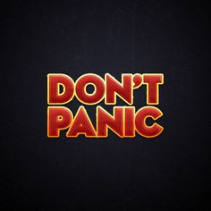 Hitchhickers guide to the galaxy. Don't panic ;)
