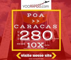 CARACAS a partir de $280  Taxas em até 10x s/juros... Compre Agora: http://voorapido.com  Saídas de Porto Alegre São Paulo e Rio de Janeiro! Programe logo sua viagem conosco... Promoção até 25/08/2016  Entre em contato conosco estamos com várias promoções. E-mail: atendimento@voorapido.com Fone: 051 3677-1079 WhatsApp: 051 9391-3774  verificar disponibilidade de datas.