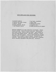 John F. Kennedy's New England Fish Chowder Recipe http://www.bonappetit.com/entertaining-style/trends-news/article/jfk-fish-chowder-recipe?mbid=recipes__20131122_14826504