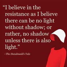 The Handmaid's Tale, Margaret Atwood, The best quotes from Margaret Atwood's The Handmaid's Tale remind us to fight for what is right. Handmaids Tale Quotes, A Handmaids Tale, Tv Show Quotes, Movie Quotes, Book Quotes, Book Writer, Book Authors, Rory Gilmore, The Handmaid's Tale Book