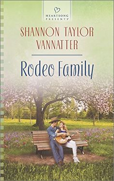 (January 2015) Rodeo Family (Heartsong Presents) by Shannon Taylor Vannatter http://www.amazon.com/dp/0373487657/ref=cm_sw_r_pi_dp_ezPsub1BCMVRK
