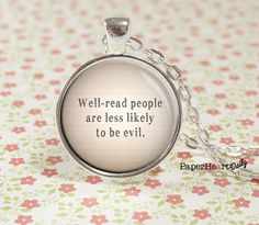 Book Lover Necklace -  Well-Read People - Lemony Snicket - Reader - Bookish - Librarian Gift - Literary - Necklace - Book - Gift - (B0771)
