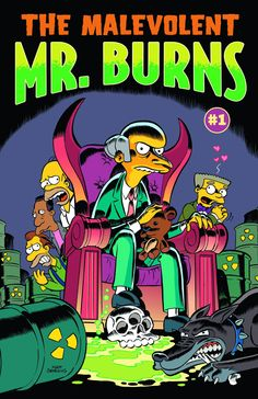 "The latest [Simpsons character] to get a star turn is everyone's favorite unspeakably evil, exceedingly elderly one-percenter, Mr. Burns, or ""The Malevolent Mr. Burns,"" as the title calls him...The opening story is ""Little Monty Millions,"" in which writer Gail Simone presents the young Mr. Burns as a sort of less virtuous version of wealthy boy adventurers like Richie Rich."