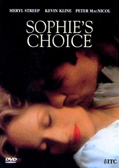 Sophie's Choice , starring Meryl Streep, Kevin Kline, Peter MacNicol, Rita Karin. Sophie is the survivor of Nazi concentration camps, who has found a reason to live in Nathan, a sparkling... #Drama #Romance