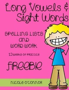 FREE! 13 weeks of spelling and word work for long vowels and sight words!