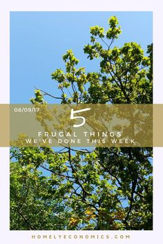Five frugal things we've done: 08/09/17 We've done another long drive and here are some of the thrifty things we've managed to pack in alongside it!
