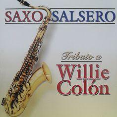 SALSA VIDA: 2007 Hugo Castellanos - Saxo Salsero Homenaje A Wi... Willie Colon, Musica Salsa, Jazz, Leo, Flags, Life, Jazz Music, Lion