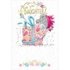 Daughter Birthday Me to You Bear Card  £3.59                                                                                                                                                                                 More
