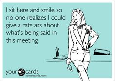 hahaha this is TOTALLLYYYY me during my office meetings!