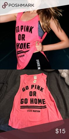 """PINK Victoria's Secret Top NWT! PINK Victoria's Secret """"Go Pink or Go Home"""" workout top. Size Small PINK Victoria's Secret Tops Muscle Tees"""