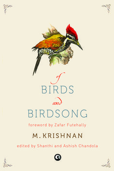 Of Birds and Birdsong by M. Krishnan