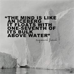sigmund freud, quotes, deep, sayings, about mind, iceberg