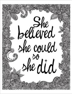 ░ She Believed She Could So She Did ░